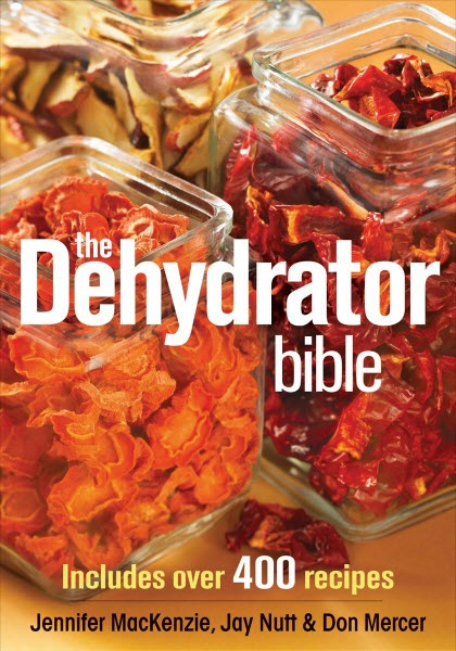 Top 10 best dehydrator cookbook for food dehydrator users in 2018 the dehydrator bible includes over 400 recipes forumfinder Choice Image