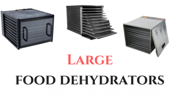 large food dehydrators