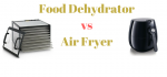 food dehydrator vs air fryer