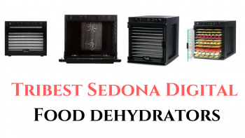 tribest sedona digital food dehydrator reviews
