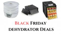 black friday dehydrator