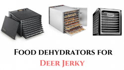 Dehydrator for Deer Jerky
