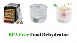 BPA Free Food Dehydrator