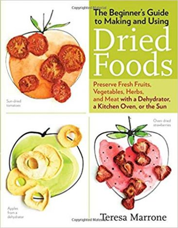 07_The Beginner's Guide to Making and Using Dried Foods